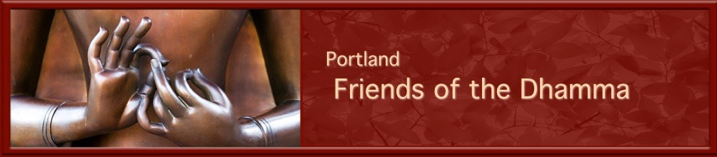 Portland Friends of the Dhamma